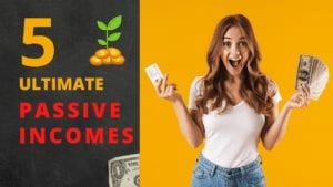 5 Ultimate Passive Income Ideas_Pinoy Real