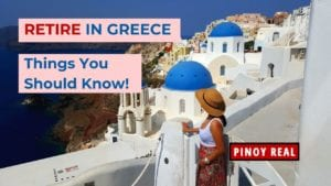 How To Retire in Greece_Pinoy Real